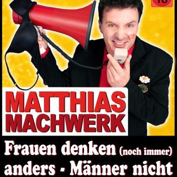 Kabarettist Matthias Machwerk neues Plakat 2018